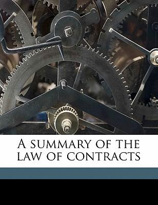 A Summary of the Law of Contracts