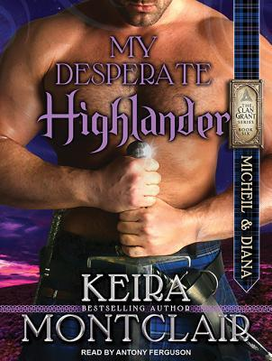 My Desperate Highlander