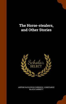 The Horse-Stealers, and Other Stories