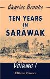 Ten years in Saráwak