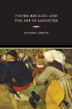 Pieter Bruegel and the Art of Laughter