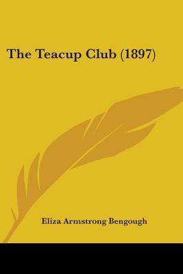 The Teacup Club (1897)