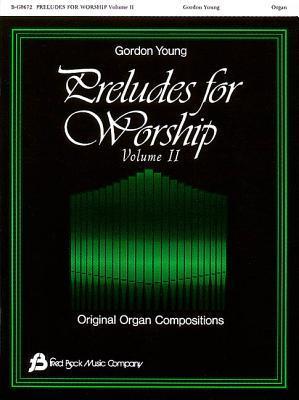 Preludes for Worship-Organ