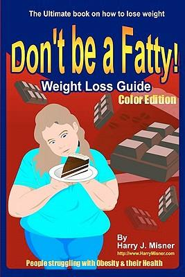Don't Be a Fatty
