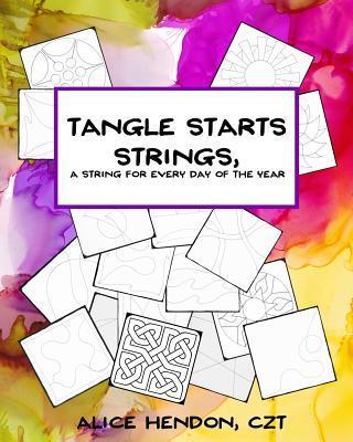 Tangle Starts Strings