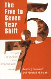The Five to Seven Year Shift