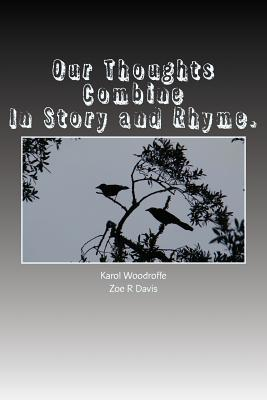 Our Thoughts Combine, in Story and Rhyme