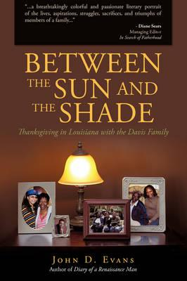 Between the Sun and the Shade