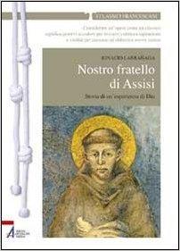 Nostro fratello di Assisi