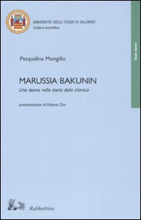 Marussia Bakunin. Una donna nella storia della chimica