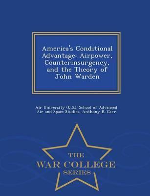 America's Conditional Advantage