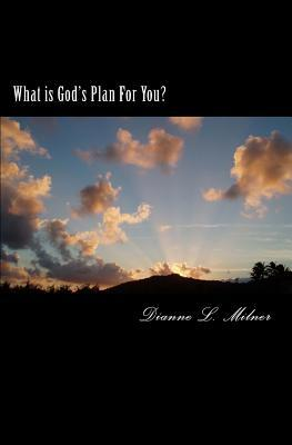 What Is God's Plan for You?