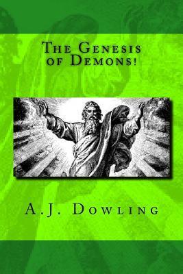 The Genesis of Demons!