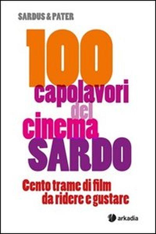 100 capolavori del cinema sardo