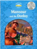 Classic Tales 1 Mansour and Donkey Pk 2ed