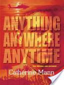Anything, Anywhere, Anytime
