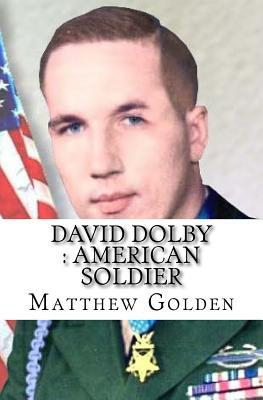 David Dolby, American Soldier
