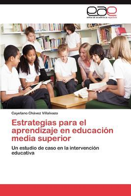 Estrategias para el aprendizaje en educación media superior