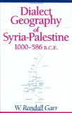 Dialect geography of Syria-Palestine, 1000-586 B.C.E.