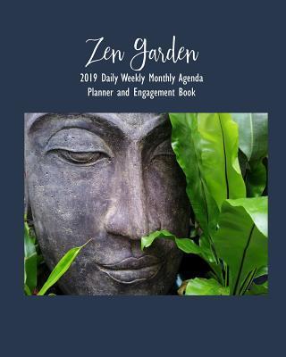 Zen Garden 2019 Daily Weekly Monthly Agenda Planner and Engagement Book