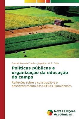 Políticas públicas e organização da educação do campo