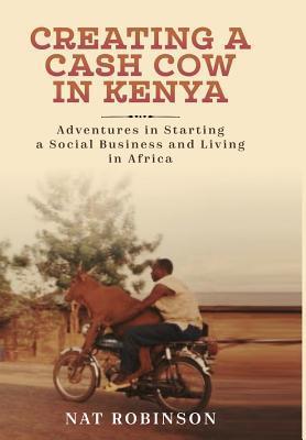 Creating a Cash Cow in Kenya