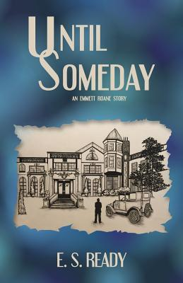 Until Someday