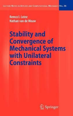 Stability and Convergence of Mechanical Systems With Unilateral Constraints