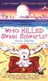 Who Killed Swami Schwartz?
