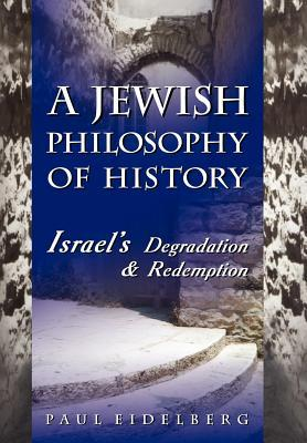 A Jewish Philosophy of History