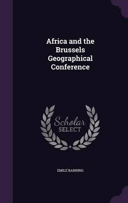 Africa and the Brussels Geographical Conference