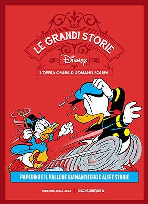 Le grandi storie Disney - L'opera omnia di Romano Scarpa vol. 10