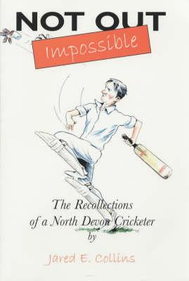 Not Out - Impossible