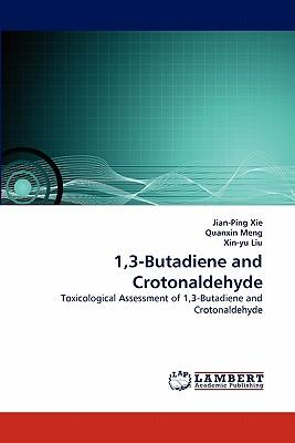 1,3-Butadiene and Crotonaldehyde
