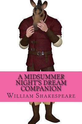 A Midsummer Night's Dream Companion