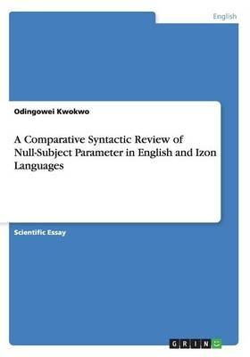 A Comparative Syntactic Review of Null-Subject Parameter  in English and Izon Languages