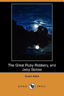 The Great Ruby Robbery, and Jerry Stokes (Dodo Press)