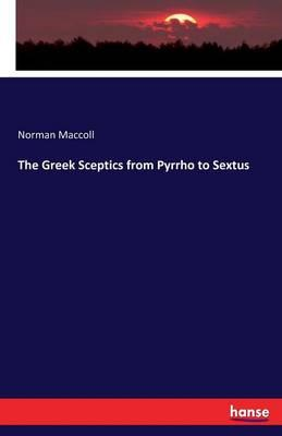 The Greek Sceptics from Pyrrho to Sextus
