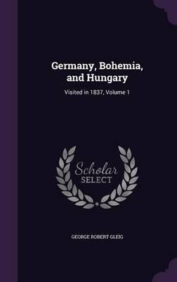Germany, Bohemia, and Hungary