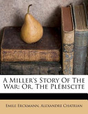 A Miller's Story of the War