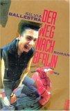 Der Weg nach Berlin. Roman.