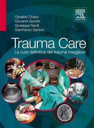 Trauma care. La cura definitiva del trauma maggiore