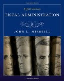 Studyguide for Fiscal Administration by John Mikesell, Isbn 9780495795827