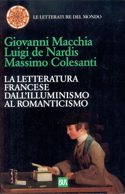La letteratura francese dall'Illuminismo al Romanticismo