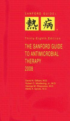 The Sanford Guide to Antimicrobial Therapy, 2008