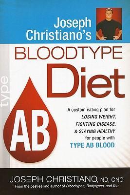 Joseph Christiano's Bloodtype Diet