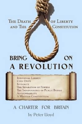 Bring On A Revolution - A Charter For Britain