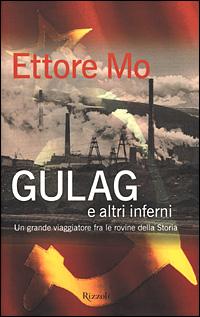 Gulag e altri inferni