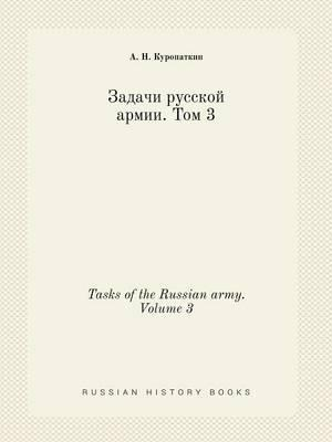 Tasks of the Russian Army. Volume 3