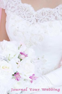 Gown and Bouquet Wedding Journal